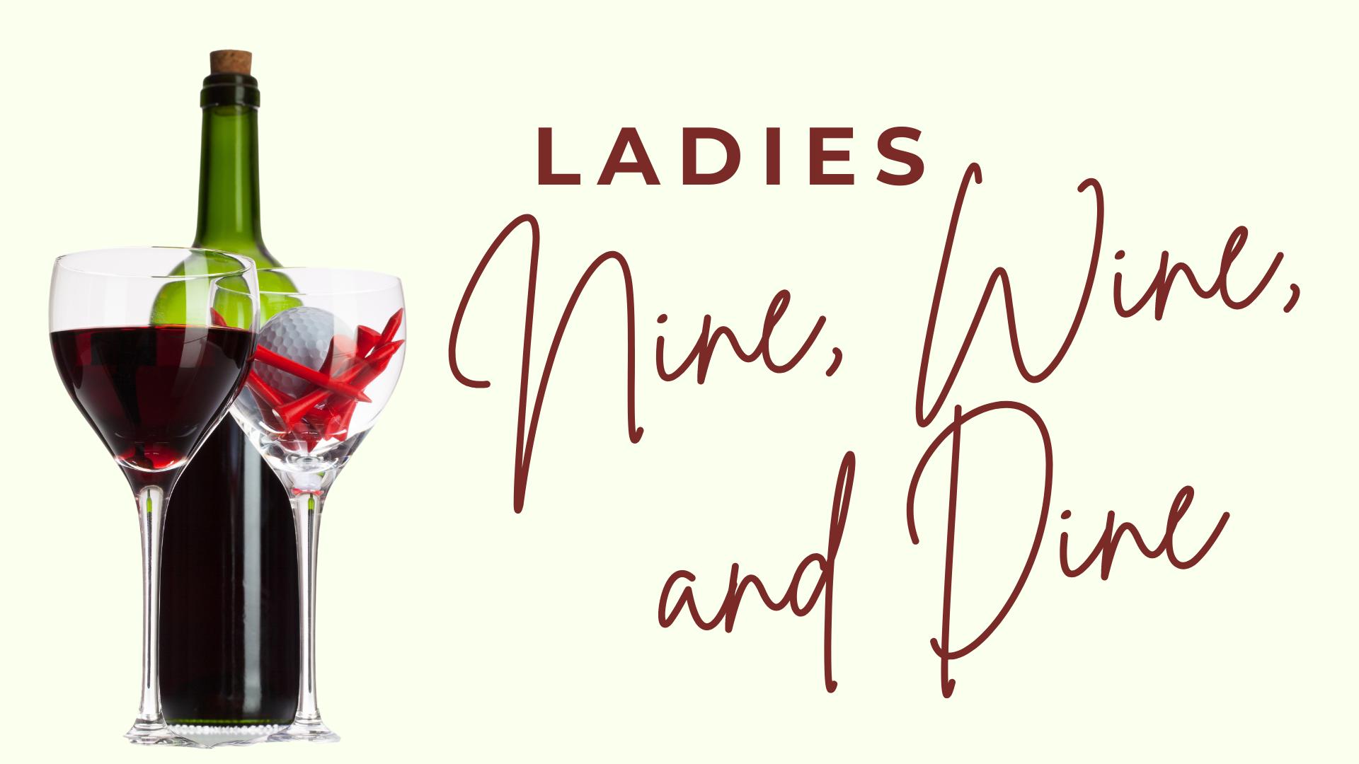Ladies Nine, Wine, and Dine⛳️🍷